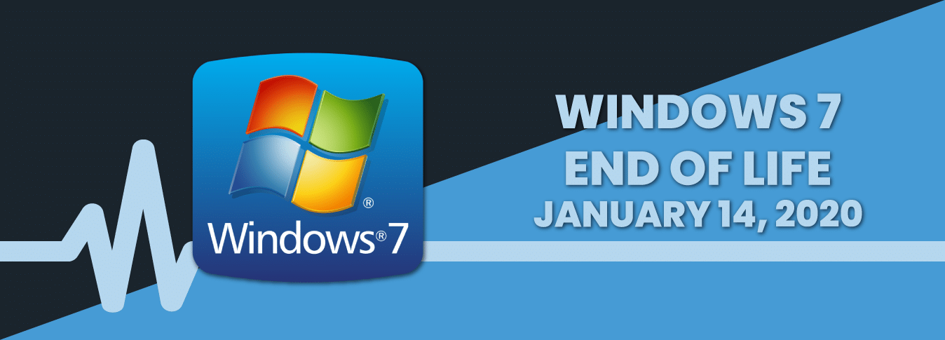 Windows-7-End-of-Life-January-14-2020